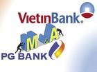 VietinBank: Việc sáp nhập PGBank chưa hoàn thành
