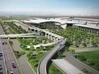Dự án Sân bay Long Thành: Dự kiến đi vào hoạt động năm 2025