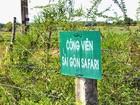 """Vinpearl chính thức """"có"""" công viên Sài Gòn Safari"""