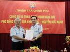 Phó Tổng Thanh tra Chính phủ nghỉ hưu