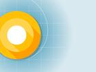 Google sẽ phát hành Android O vào 21/8?