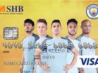 SHB bắt tay với Manchester City, ra mắt thẻ SHB-MANCITY VISA CASHBACK