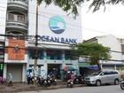 """Vụ tiền gửi """"biến mất"""" tại OceanBank Hải Phòng: """"Sự việc gian dối này bắt đầu phát sinh từ năm 2012"""""""