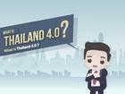 """Tham vọng """"Thái Lan 4.0"""" không còn là câu chuyện đàm tiếu"""