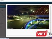 """Dân Đà Nẵng """"giám sát"""" đô thị qua camera trực tuyến"""