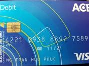 Một chủ thẻ visa ACB ở Đà Nẵng bị rút trộm hơn 38 triệu đồng từ Indonesia
