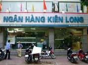 Nối gót Techcombank và VIB, Kienlongbank rục rịch lên sàn UPCoM