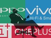 Ai đứng sau các nhãn hiệu smartphone Oppo, Vivo, OnePlus?