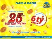 Nhận ngay thẻ cào với tổng giá trị lên tới 6 tỷ đồng khi gửi tiền tại NamA Bank