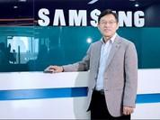 """Samsung bổ nhiệm """"người cũ"""" vào vị trí Tổng Giám đốc tại Việt Nam"""