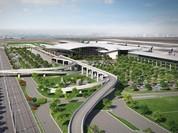 Dự án Sân bay Long Thành: Chậm báo cáo 8 tháng, Chính phủ chốt thời gian trình Quốc hội