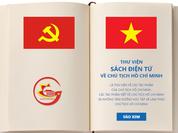 Có gì tại Thư viện sách điện tử về Chủ tịch Hồ Chí Minh?