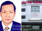 Bắt giam nguyên Chủ tịch Hiệp hội Lương thực Việt Nam