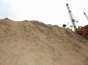 Bộ Xây dựng đề nghị địa phương báo cáo ảnh hưởng do giá cát tăng