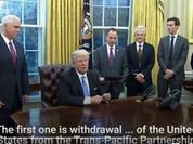 Tổng thống Mỹ Trump thẳng tay ký sắc lệnh rút khỏi Hiệp định TPP - VIDEO