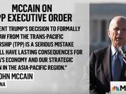 Thượng nghị sỹ John McCain: Rút khỏi TPP, ông Trump đã mắc sai lầm nghiêm trọng - VIDEO