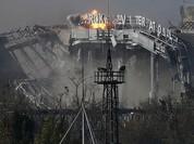 Sân bay Donetsk - chiến trường khốc liệt Đông Ukraine