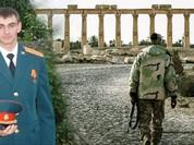 Hé lộ tên sỹ quan đặc nhiệm Nga, hy sinh anh dũng trên chiến trường Palmyra