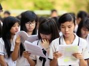 Kỳ thi THPT quốc gia: Nhiều môn, nhiều bỡ ngỡ, khó gấp 3 lần?