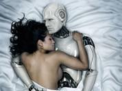 Robot tình dục sẽ sớm thành bạn tình của con người