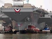 Kế hoạch năm 2017 của Hải quân Mỹ: biên chế tàu sân bay thế hệ mới