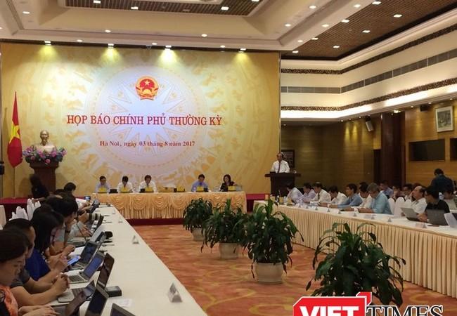 Họp báo Chính phủ thường kỳ tháng 7/2017 - Ảnh: Quang Vững