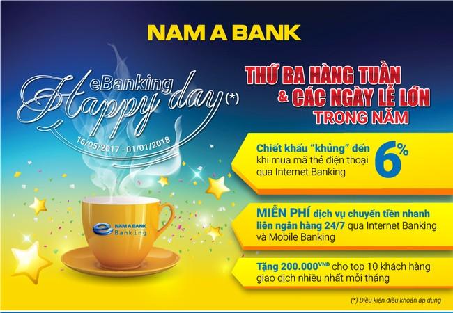 """Nam A Bank ưu đãi khủng với chương trình """"eBanking Happy Day"""""""