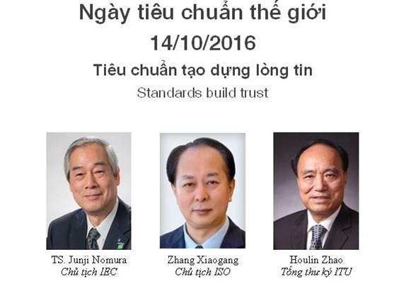 """Năm nay, thông điệp """"Tiêu chuẩn tạo dựng lòng tin"""" khẳng định vai trò quan trọng của tiêu chuẩn trong cuộc sống hàng ngày cũng như trong việc xây dựng lòng tin."""