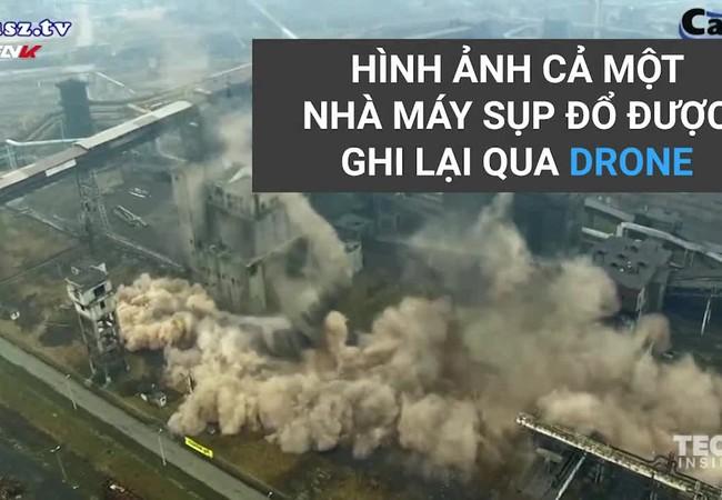 Clip cảnh nhà máy cao gần 100 mét đổ sụp